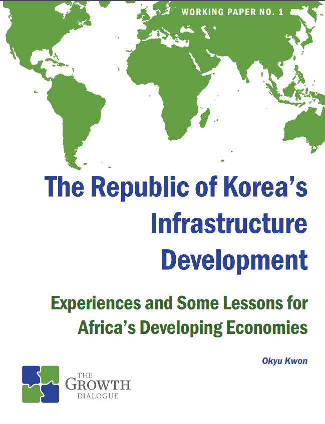The Republic of Korea's Infrastructure Development: Experiences and Some Lessons for Africa's Developing Economies