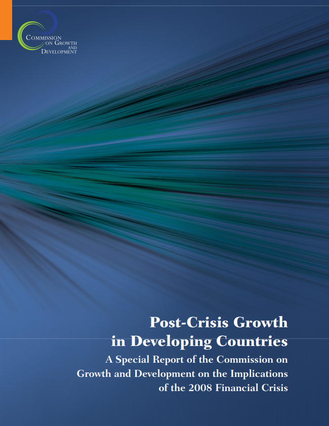 Post-Crisis Growth in Developing Countries: A Special Report of the Commission on Growth and Development on the Implications of the 2008 Financial Crisis